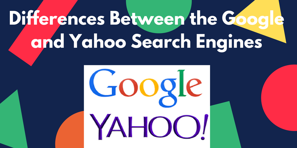 Differences Between the Google and Yahoo Search Engines