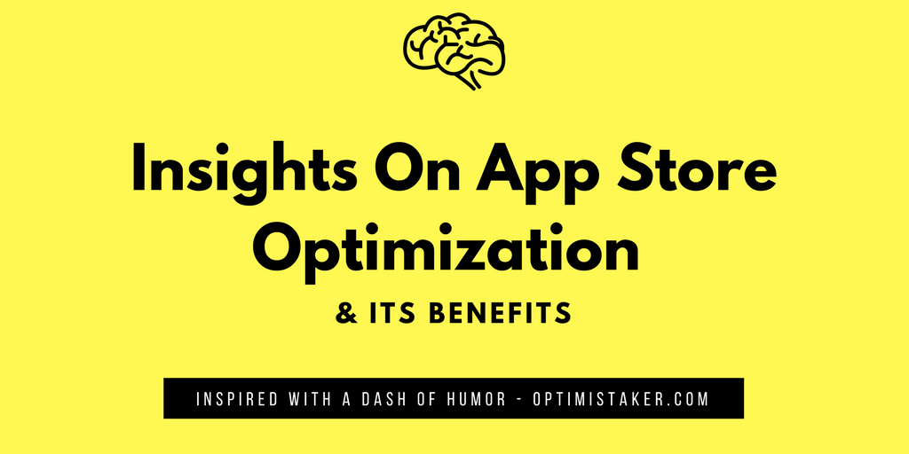 Insights On App Store Optimization and Its Benefits