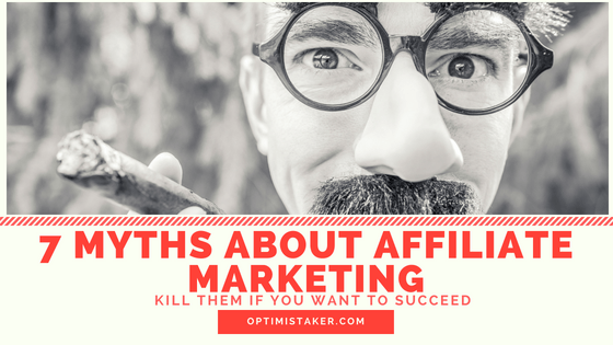 7 Myths About Affiliate Marketing