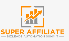 Welcome to the Super Affiliate Bizleads Automation Summit